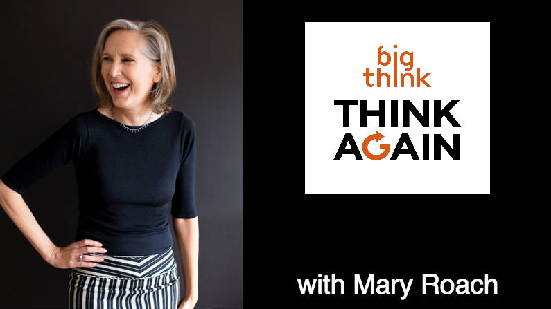 Think-again-podcast-mary-roach