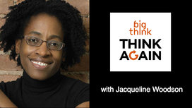 Think-again-podcast-jacqueline-woodson