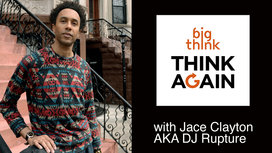 Think-again-podcast-jace-clayton-dj-rupture-1002