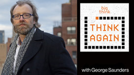 Think-again-podcast-thumbnail-george_saunders
