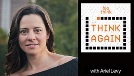Think-again-podcast-thumbnail-ariel-levy