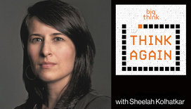 Think-again-podcast-thumbnail-sheelah-kolhatkar_2